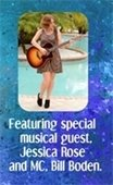 Featuring special musical guest Jessica Rose and M.C. Bill Boden